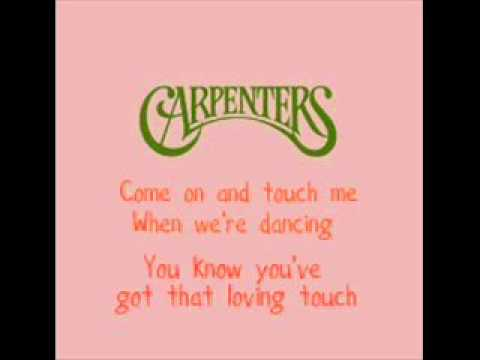 The Carpenters - Touch Me When We're Dancing