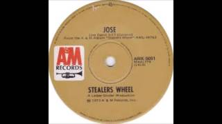 Stealers Wheel - Jose - 1972 - 45 RPM