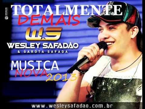 Totalmente Demais - Wesley Safadão