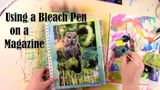 Bleach Pen Art Journaling