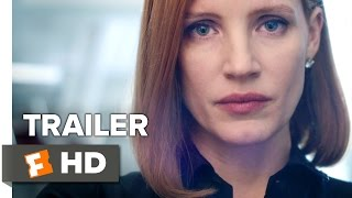 Miss Sloane Official Trailer  Teaser 2016  Jessica Chastain Movie