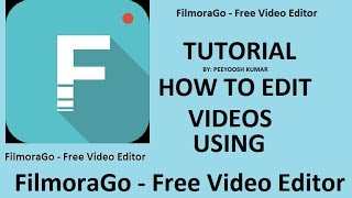 FilmoraGo - Free Video Editor |Tutorial in Hindi | How to use the app | Android App