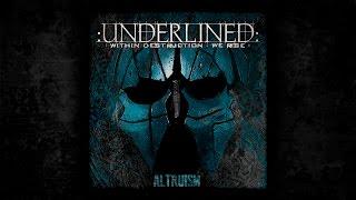 UNDERLINED: Vitriolic [ALTRUISM]