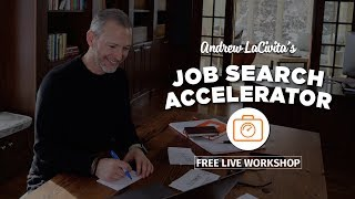 Job Search Accelerator With Andrew LaCivita: Day 1: The Fastest Way To Successfully Change Careers