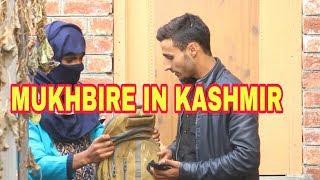 Mukhbire in Kashmir by kashmiri rounders