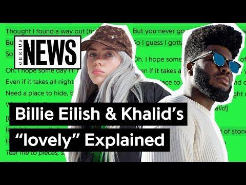 """Billie Eilish & Khalid's """"lovely"""" Explained   Song Stories"""