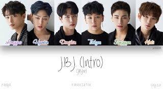[HAN|ROM|ENG] JBJ - JBJ (Intro) (Color Coded Lyrics)