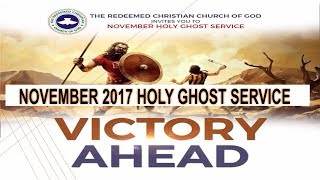 """NOVEMBER 2017- RCCG HOLY GHOST SERVICE """"Victory Ahead"""""""