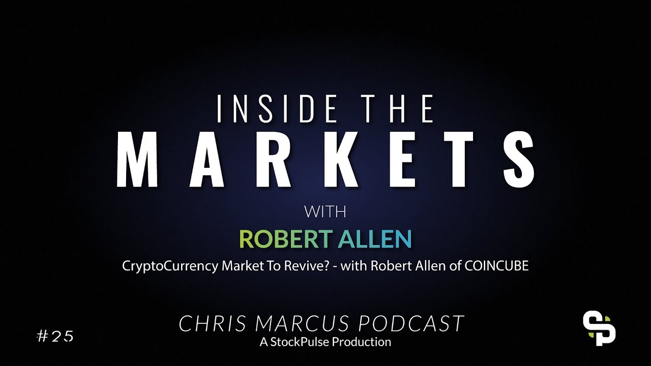 CryptoCurrency Market To Revive? - with Robert Allen of COINCUBE