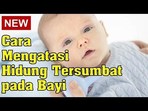 Video Cara Mengatasi Hidung Tersumbat pada Bayi