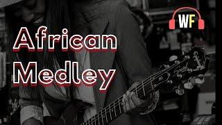 African Medley #WorshipFeverChannel
