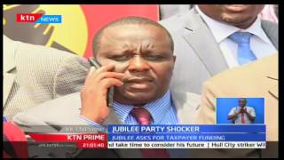 KTN Prime: Jubilee wants the budget of party nominations to be funded by Kenyan tax payers, 15/11/16