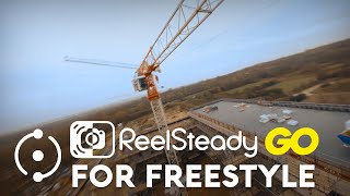 Stabilizing Freestyle FPV using ReelSteady GO! Comparisons & Setup Guide
