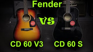 Fender CD60 V3 VS Fender CD60S   - Guitar Battle #19