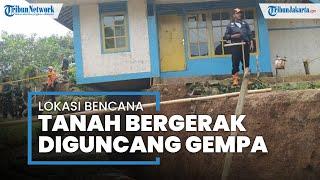 Lokasi Bencana Tanah Bergerak di Sukabumi Diguncang Gempa, Begini Kata Warga yang Berhamburan Keluar