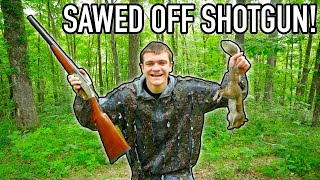 SQUIRREL HUNTING with a SAWED OFF SHOTGUN!!!