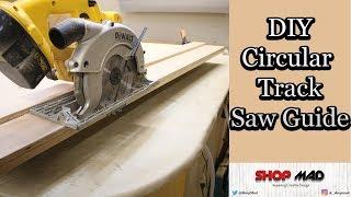 Easy Diy Circular Track Saw Guide Jig