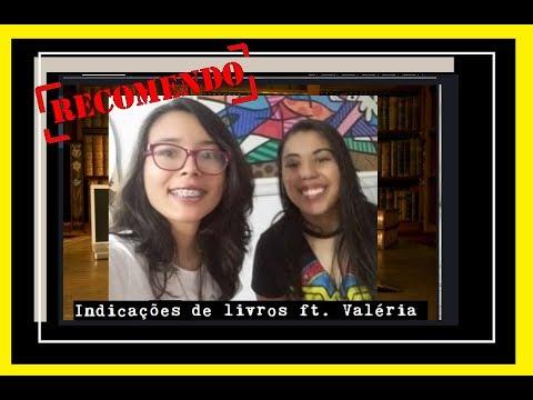 Indicações de livros ft  Valéria Souza