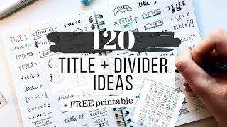 title and divider styles + FREE printable | 120 ideas for your notes and bujo