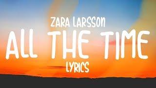 Zara Larsson - All The Time (Lyrics)