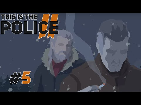 This Is the Police 2 - #Прохождение 5