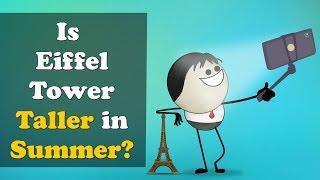 Is Eiffel Tower Taller in Summer? + more videos   #aumsum #kids #science #education #children