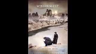Sommeil d'hiver ~~ [Winter Sleep Soundtrack]  ♥