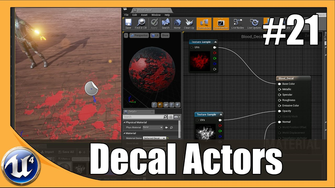 Unreal Engine 4 Beginner Tutorial Series - #21 Decals & Opacity masks
