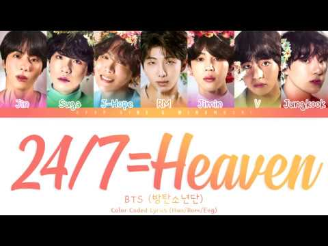 BTS (방탄소년단) - '24/7 = Heaven' Lyrics  [Color Coded Han_Rom_Eng] 「collab With KPOP. Vine」