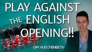 Learn How To Play Against the ENGLISH OPENING g3 VARIATION - GM Huschenbeth CHESS24
