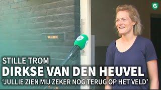 Stille trom Dirkse van den Heuvel: 'Ik kom graag terug als coach'