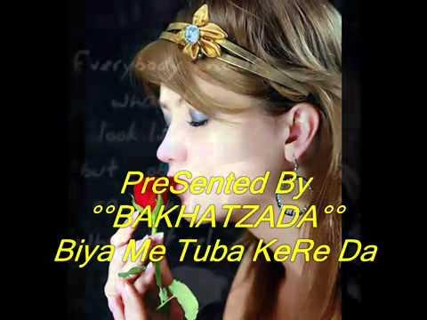 YouTube   Bashir Asim   Sitara Younas Biya Me Tuba KeRe Da New 2011 Pashto Song