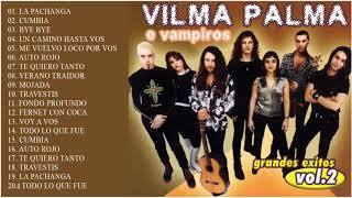 Vilma Palma e Vampiros Exitos Sus Mejores Canciones Vilma Palma e Vampiros