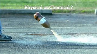 Physical and Chemical Change Examples