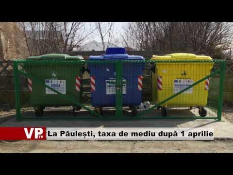 La Păulești, taxa de mediu după 1 aprilie