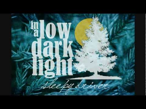 Sleepy Driver - In A Low Dark Light (June 2012)