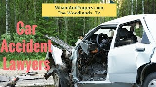 The Woodlands and Spring Tx Car Accident Lawyer - What to do if you're in an accident