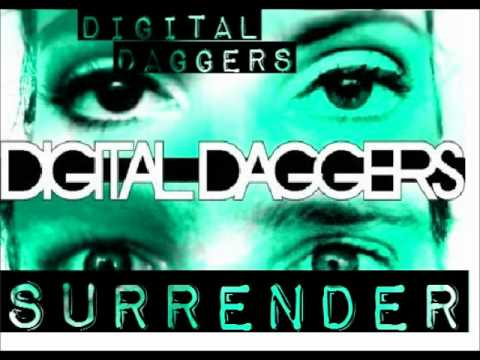 Surrender - Digital Daggers [HQ]