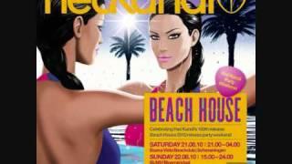 Hed Kandi Beach House 2010 (Fred Falke; Miguel Migs; Myomi)