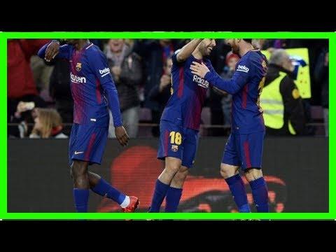 Berita Terkini | Jordi Alba Beberkan Kunci Sukses Barcelona : Okezone Bola