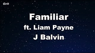 Familiar   Liam Payne, J. Balvin Karaoke 【No Guide Melody】 Instrumental