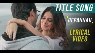 Bepannah (बेपनाह) - Title Song | Rahul Jain & Roshni Shah | Duet Version | Full HD Video😍