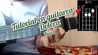 Dolera Kurt Tutorial Como Tocar La Canción En Guitarra 🎸