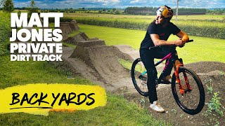 MTBer Matt Jones Turned 100 Tonnes Of Dirt Into His Own Backyard Dirt Track | Red Bull