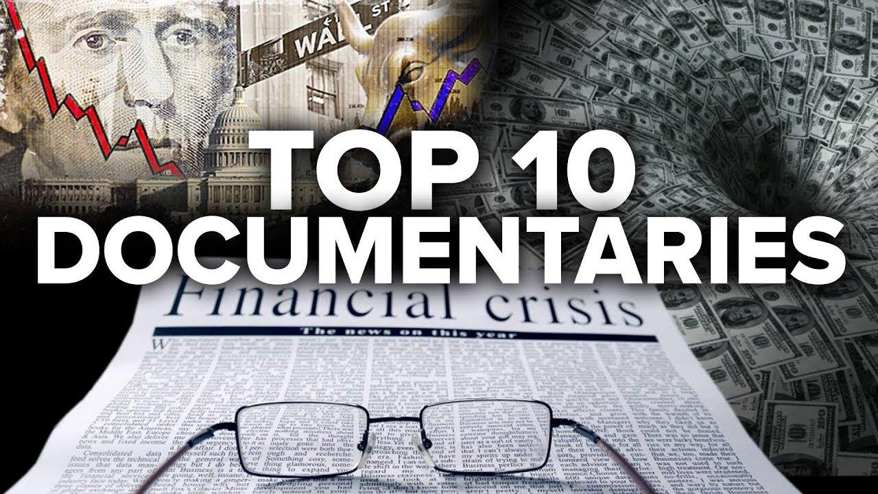 Leading 10 Financing & Economic Documentaries