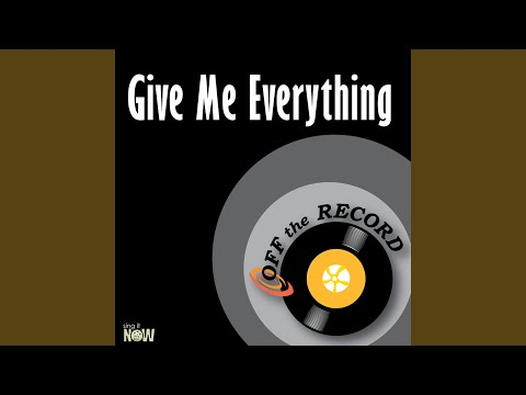 Give Me Everything (Instrumental Version)
