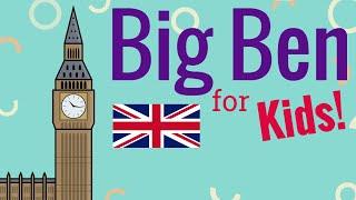 Big Ben for Kids
