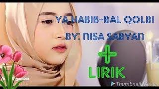Gambar cover Nisa sabyan!- ya habib-bal qolbi* ||versi sabyan gambus