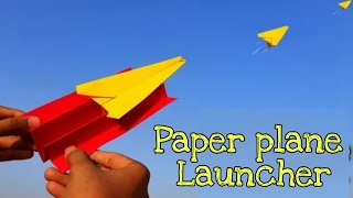 Paper plane launcher | How to making plans launcher | paper Craft | aircraft | airplane Craft