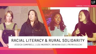 Racial Literacy and Rural Solidarity! - Lou Murrey & Jessica Campbell